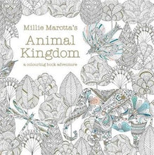 Load image into Gallery viewer, Animal Kingdom: A colouring book adventure by Millie Marotta