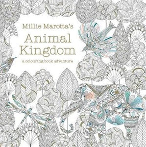 Animal Kingdom: A colouring book adventure by Millie Marotta
