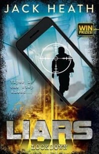 Liars 4: Lockdown by Jack Heath