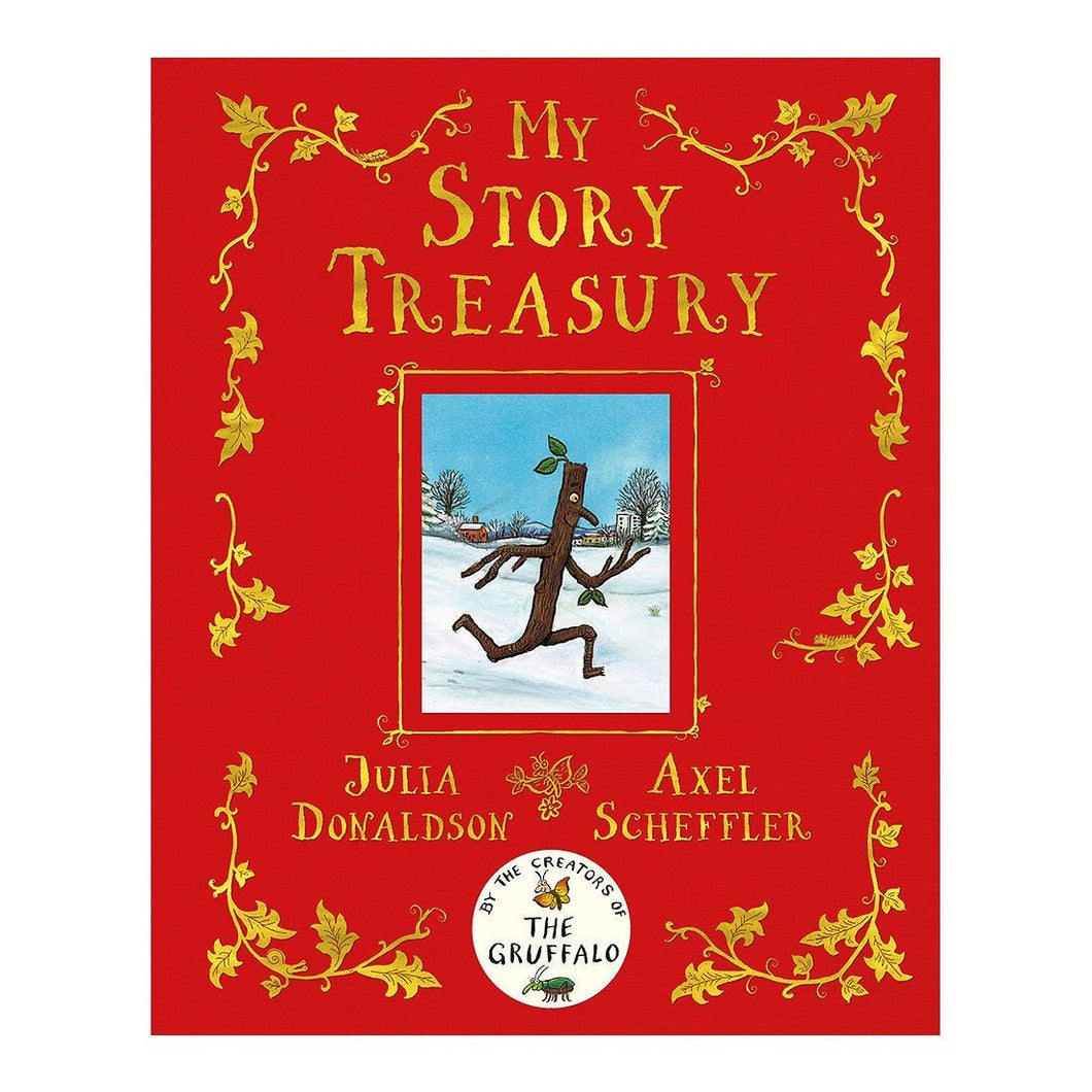 My Story Treasury by Julia Donaldson and Axel Scheffler