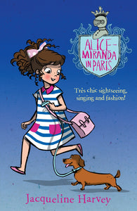 Alice-Miranda in Paris (Book #7) by Jacqueline Harvey
