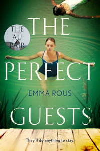 The Perfect Guest by Emma Rous