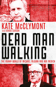 Dead Man Walking by Kate McClymint