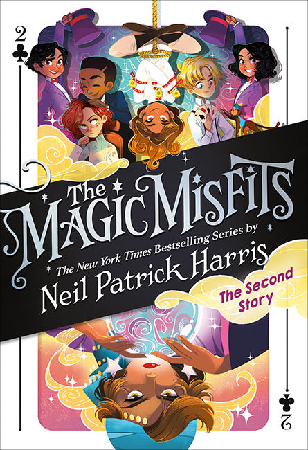 The Magic Misfits 2: The Second Story by Neil Patrick Harris
