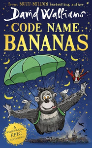 PRE-ORDER 12th November 2020 Code Name Bananas by David Walliams