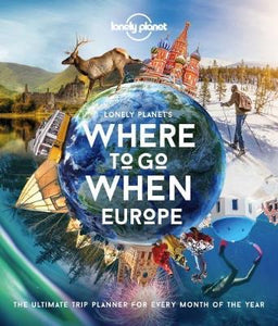 Where to go When Europe by Lonely Planet