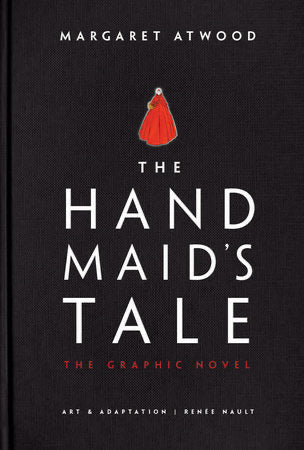 The Hand Maid's Tale The Graphic Novel