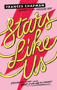 Stars Like Us by Frances Chapman