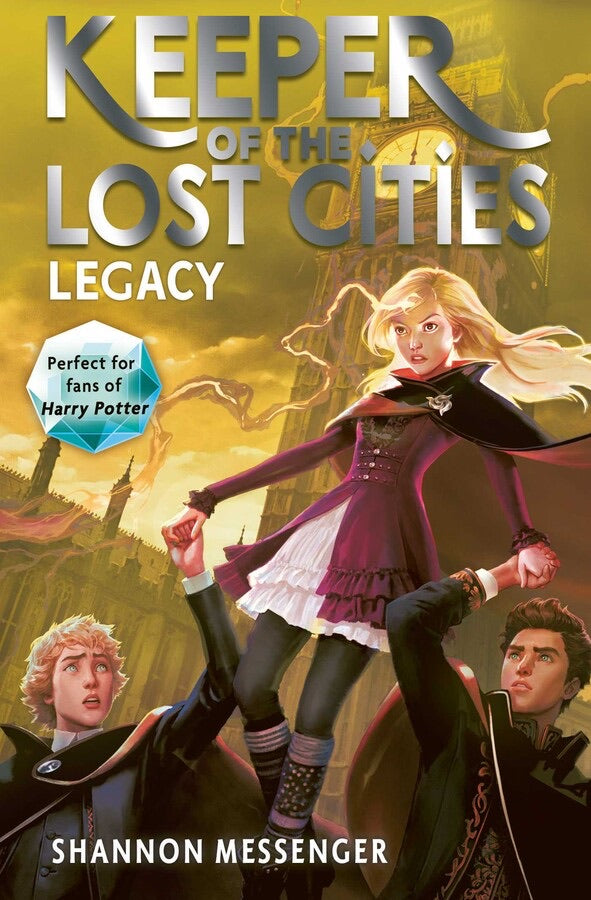 Keeper of the Lost Cities 8: Legacy by Shannon Messenger