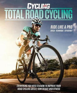 Total Road Cycling by Cycling Plus