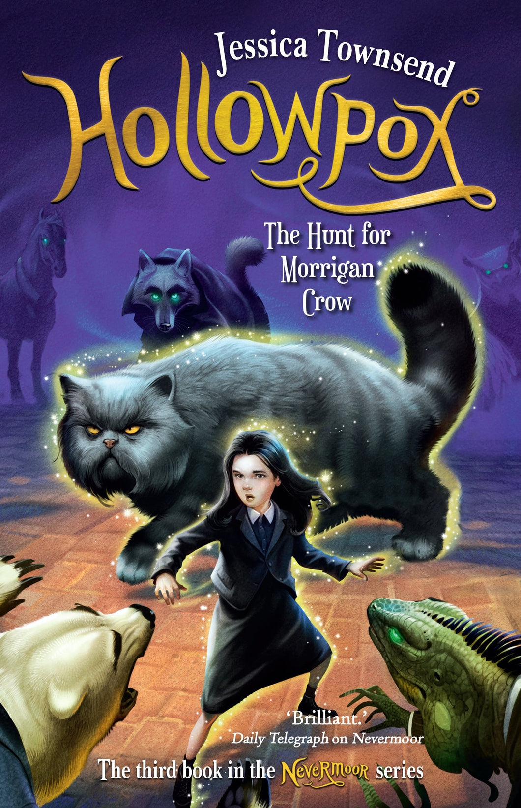Nevermoor 3: Hollowpox, The Hunt for Morrigan Crow by Jessica Townsend
