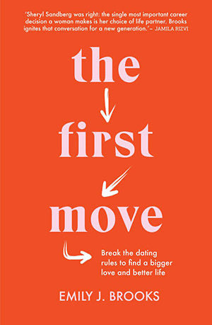 The First Move by Emily J Brooks