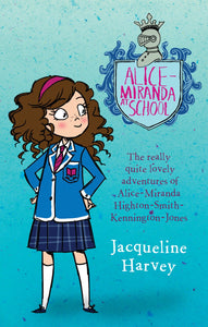 Alice-Miranda at School (Book #1) by Jacqueline Harvey