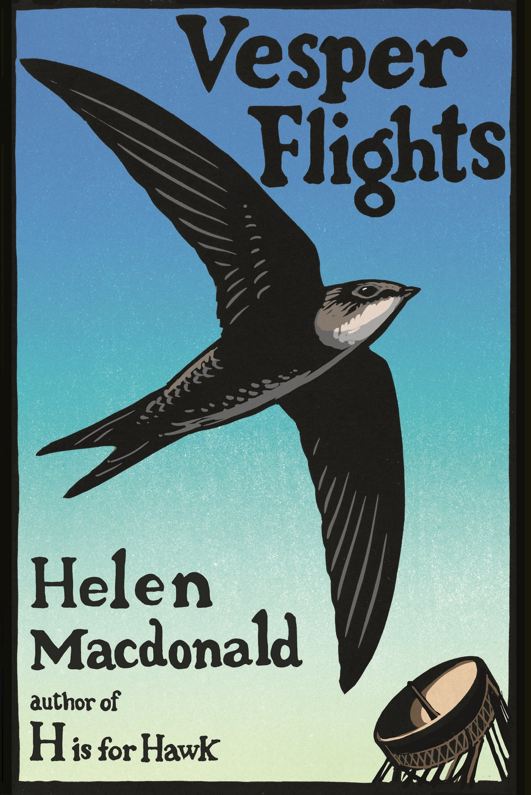 Vesper Flights by Helen Macdonald