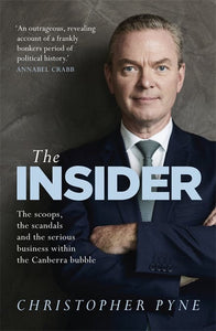 The Insider by Christopher Pyne