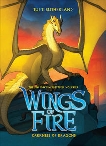 Wings of Fire 10: Darkness of Dragons by Tui T. Sutherland