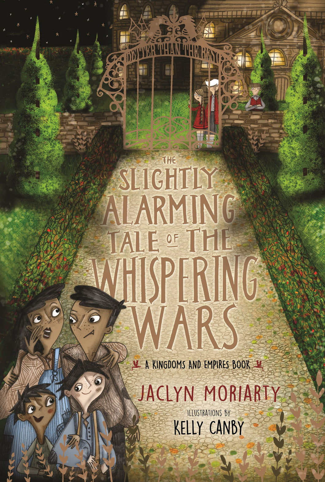 A Kingdoms and Empires Book 2: The Slightly Alarming Tales of the Whispering Wars by Jaclyn Moriarty