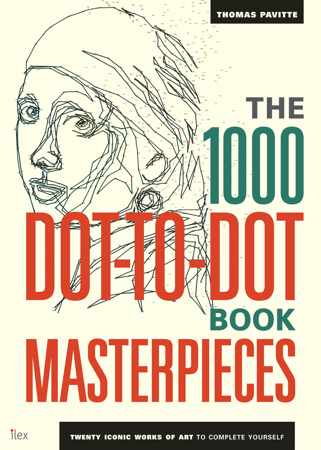 The 1000 Piece Dot-to-Dot Book: Masterpieces by Thomas Pavitte