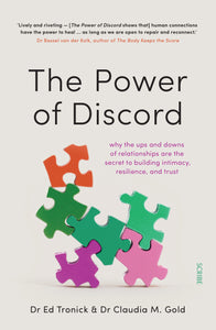 The Power of Discord by Dr Ed Tronick & Claudia M. Gold