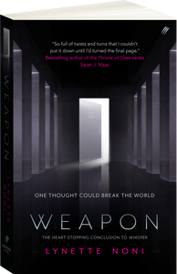 Weapon by Lynette Noni