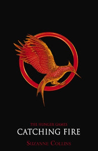Hunger Games #2 Catching Fire by Suzanne Collins