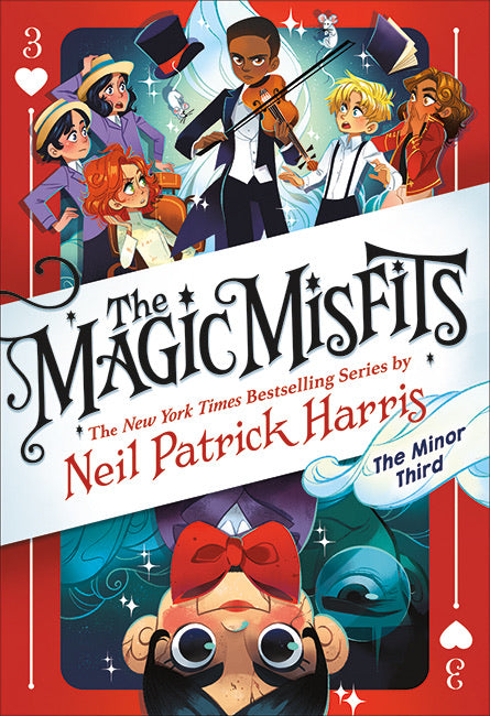 The Magic Misfits 3: The Minor Third by Neil Patrick Harris