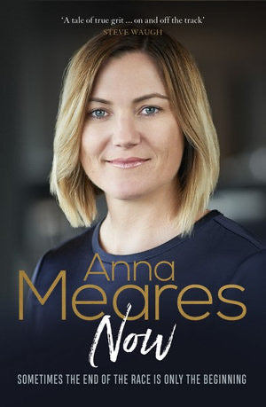 Now by Anna Meares