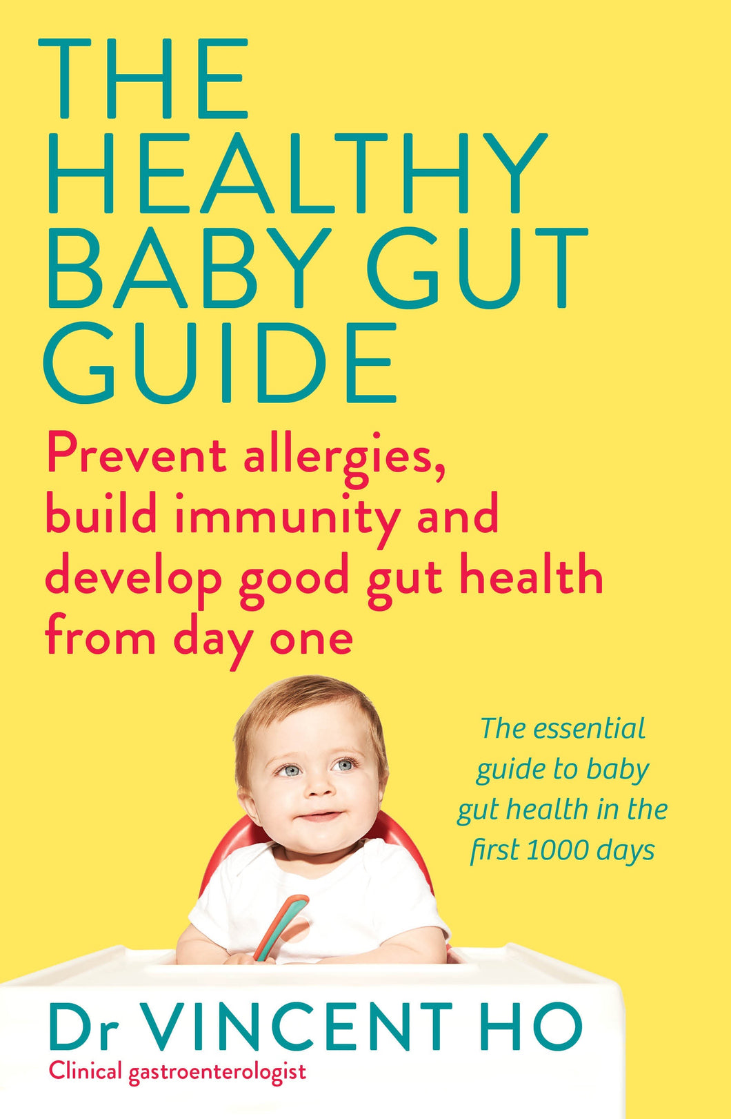 The Healthy Baby Gut Guide by Dr Vincent Ho
