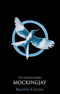 The Hunger Games #3 Mockingjay by Suzanne Collins