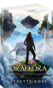 The Medoran Chronicles: Draekora (Book #3) by Lynette Noni