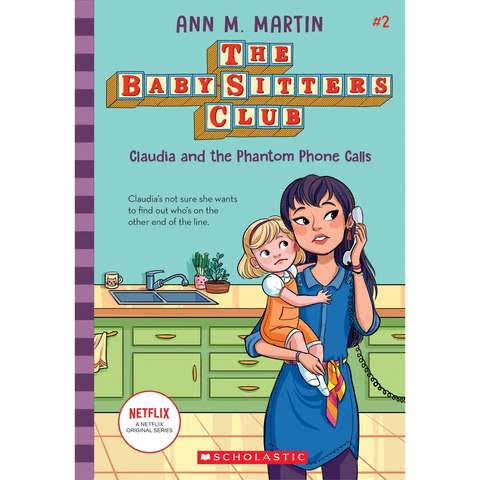 The Baby-Sitters Club 2: Claudia and the Phantom Phone Calls