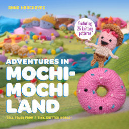 Adventures in Mochi Mochi Land