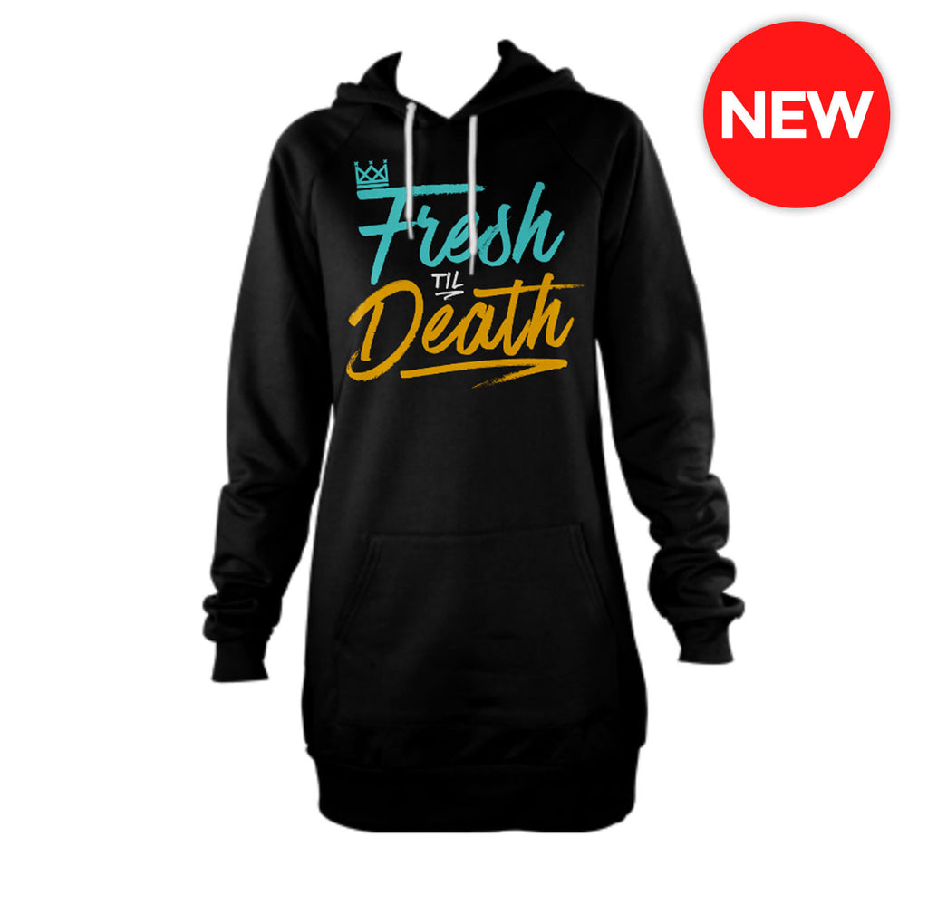 Fresh Til Death Hoodie Dress (2 Styles)