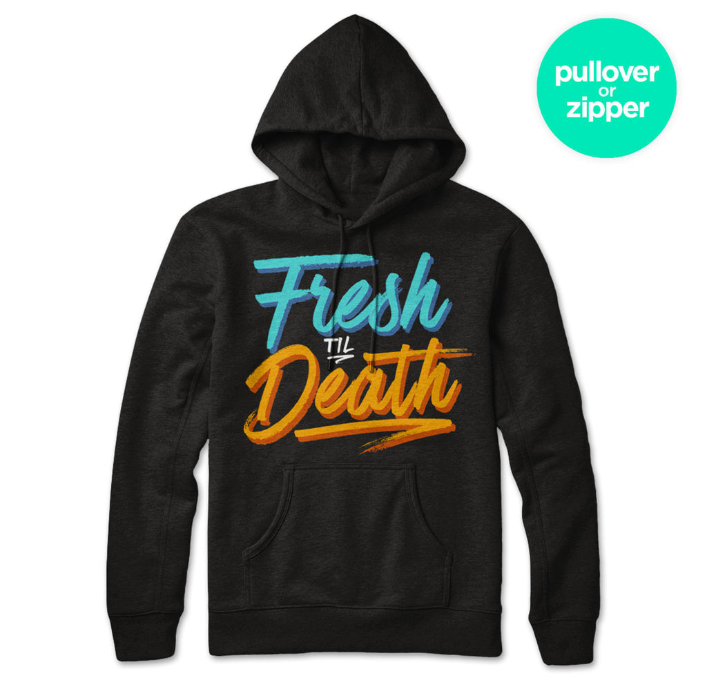 Fresh Til Death (Sunset) Hoodie
