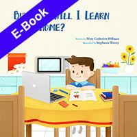 But How Will I Learn From Home? - EBook - English