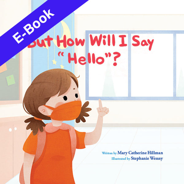 "But How Will I Say ""Hello""? - EBook - English"