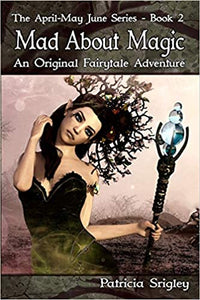 Mad About Magic An Original Fairy Tale Adventure