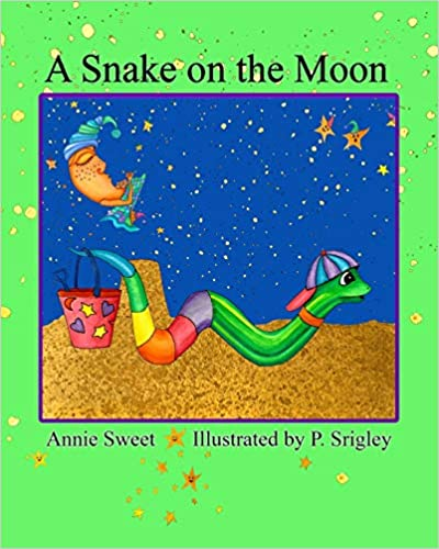 A Snake on the Moon (Wiggles the Snake Book 1) (Children's Book )
