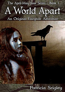 A World Apart: An Original Fairy Tale Adventure