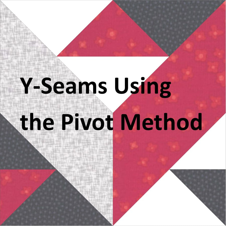 Video - Y Seams Using the Pivot Method