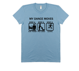 Dance Moves T-Shirt - Black