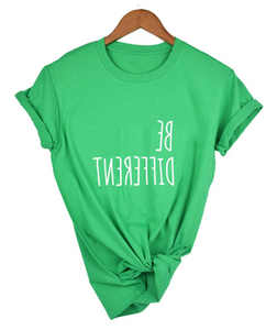 BE DIFFERENT (Multiple Colors) - GreenSilly