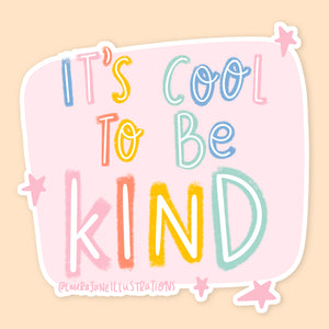 Cool to be Kind Holographic Sticker