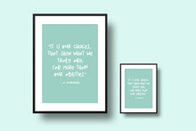 Load image into Gallery viewer, Custom Quote Print