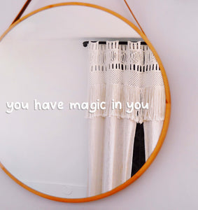 You have Magic in You Decal