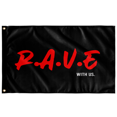 RAVE WITH US FLAG