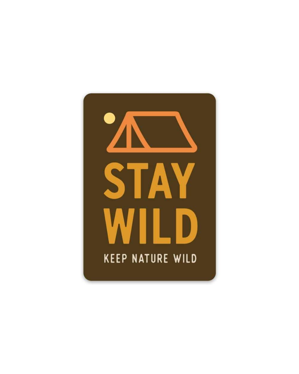 Sticker Stay Wild Tent