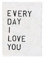 Print Everyday I Love You