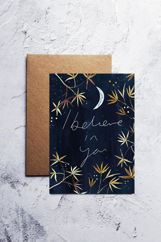 'I Believe In You' Greetings Card