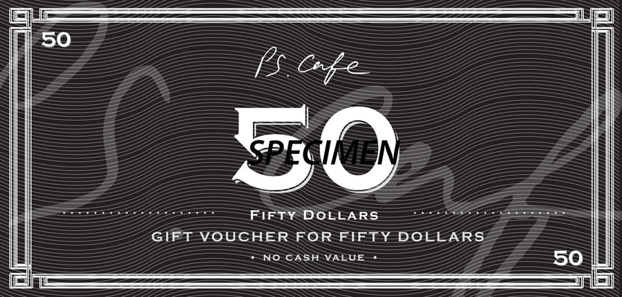 $50 Gift Voucher - PS.Cafe Online